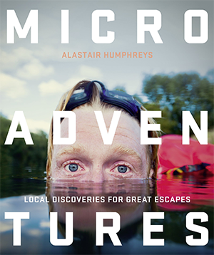 Best Travel Books: Microadventures