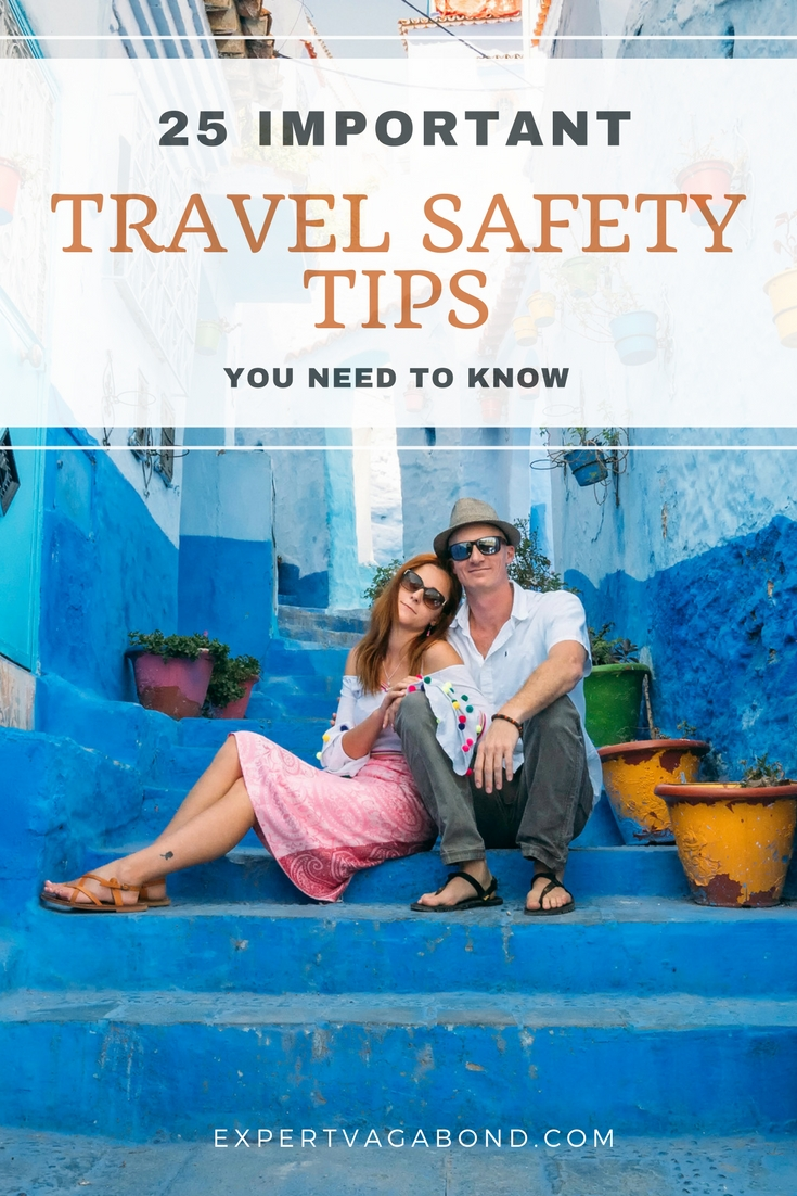 25 Travel Safety Tips You Need To Know. More at ExpertVagabond.com
